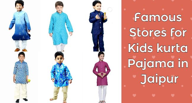 Famous Stores for Kids Kurta Pajama Shopping in Jaipur