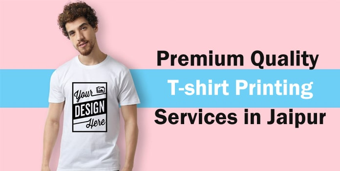 T-shirt Printing Services in Jaipur