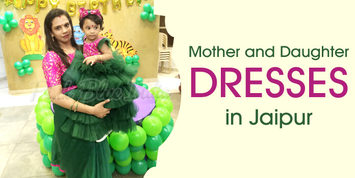Beautiful Mother and Daughter Matching Dresses in Jaipur