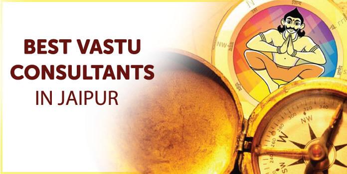 Best Vastu Consultants in Jaipur – Vastu Expert, Specialist in Jaipur